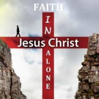 Faith in Christ Alone